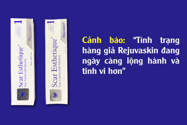 canh-bao-tinh-trang-hang-gia-rejuvaskin-dang-ngay-cang-long-hanh-va-tinh-vi-hon