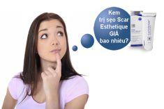 Giá niêm yết của kem trị sẹo Scar Esthetique là bao nhiêu?