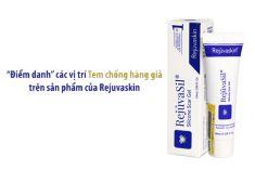"""""""Điểm danh"""" các vị trí Tem chống hàng giả  trên sản phẩm của Rejuvaskin"""
